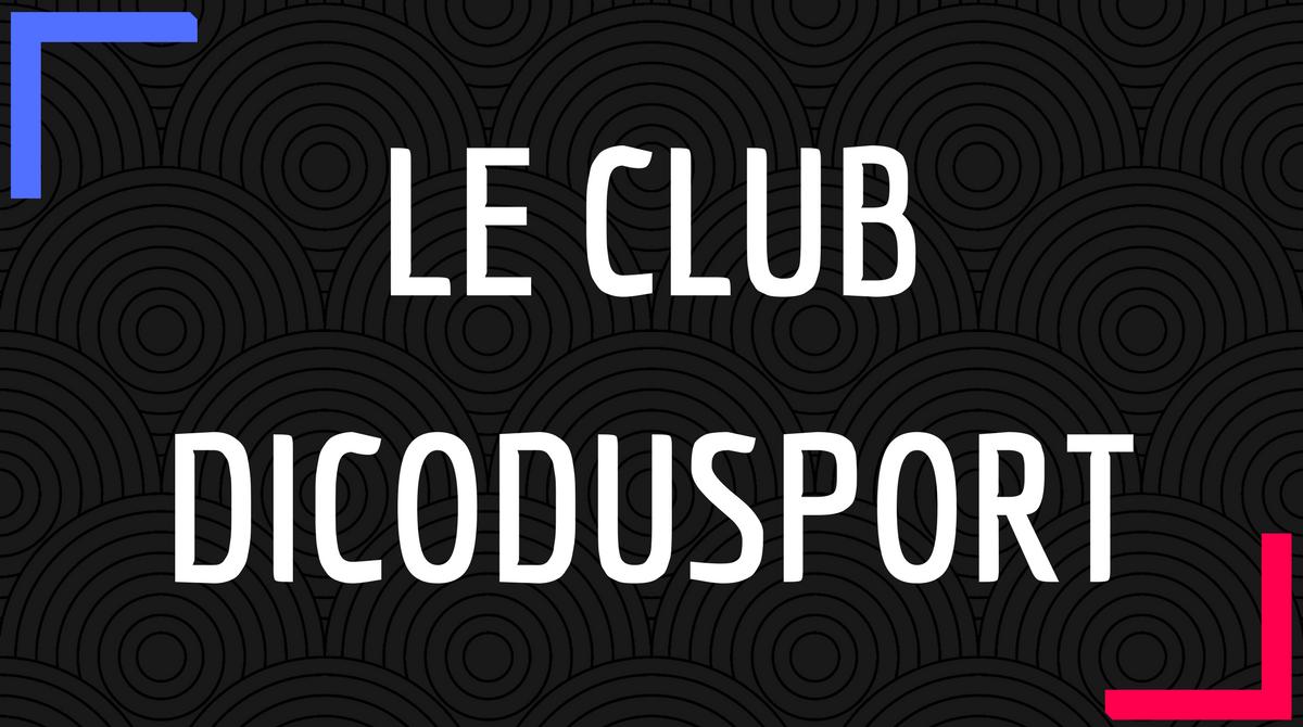 Le Club Dicodusport