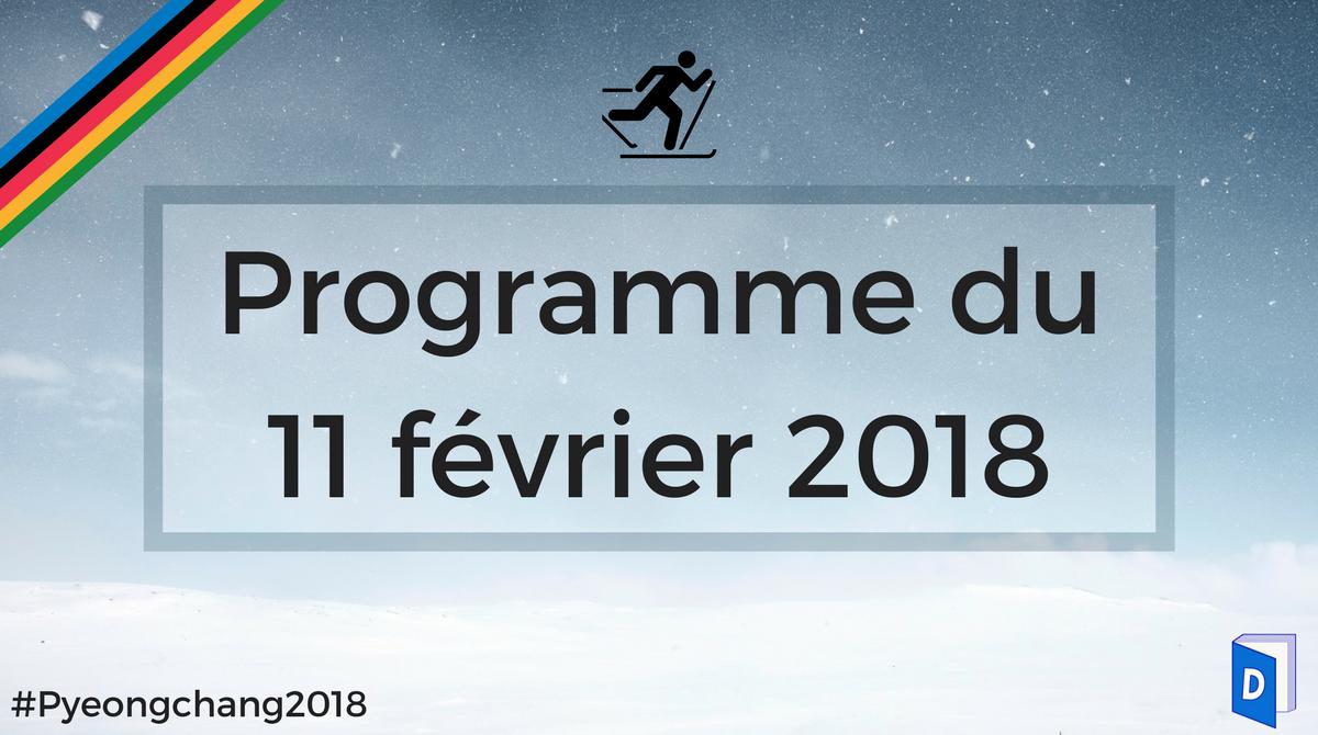 JO 2018 - Programme 11 février