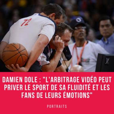 Damien Dole Arbitrage vidéo