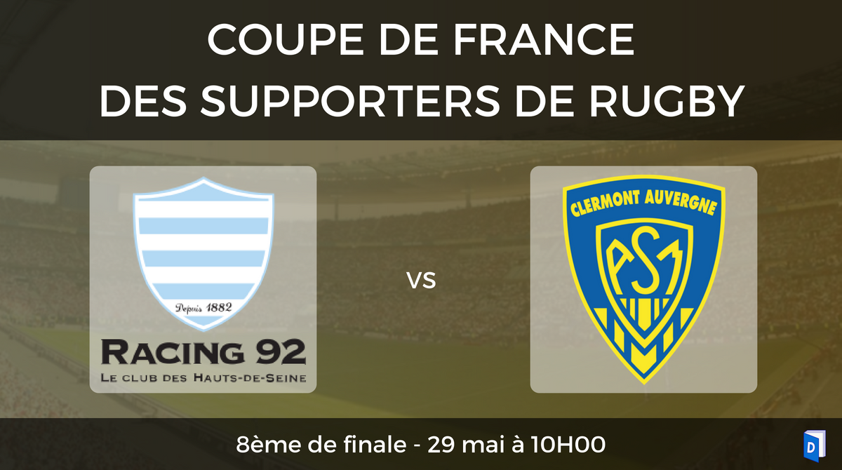 8ème de finale Racing 92 - ASM Clermont