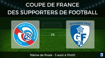 16ème de finale Coupe de France des supporters de football – Strasbourg Grenoble