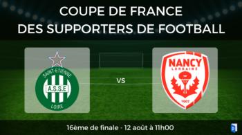 Coupe de France des supporters de football – 16ème de finale AS Saint-Etienne vs Nancy