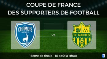 Coupe de France des supporters de football – 16ème de finale Chamois Niortais vs FC Nantes