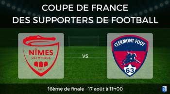 Coupe de France des supporters de football – 16ème de finale Nîmes Olympique vs Clermont Foot