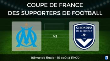 Coupe de France des supporters de football – 16ème de finale OM vs Bordeaux