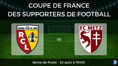 Coupe de France des supporters de football – 8ème de finale RC Lens vs FC Metz