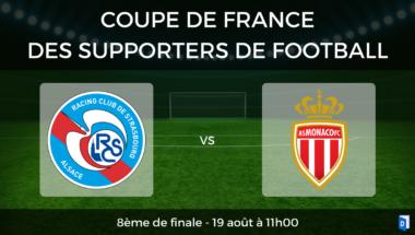 Coupe de France des supporters de football – 8ème de finale RC Strasbourg vs AS Monaco