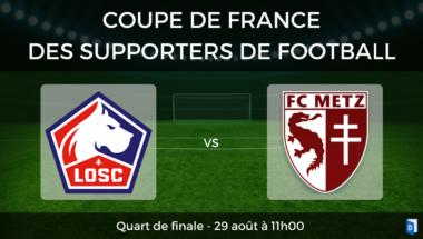 Coupe de France des supporters de football – Quart de finale LOSC Lille vs FC Metz