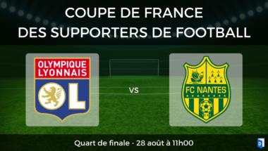 Quart de finale CDF OL FC Nantes
