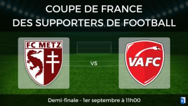 Coupe de France des supporters de football – Demi-finale FC Metz vs Valenciennes