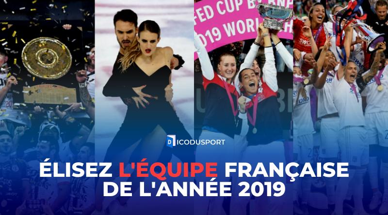Élisez l'équipe française de l'année 2019
