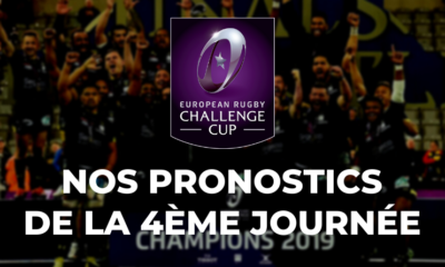 Challenge Cup - 4ème journée - Nos pronostics pour les clubs français
