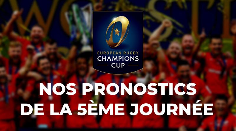 Champions Cup - Les pronostics de la 5ème journée(1)
