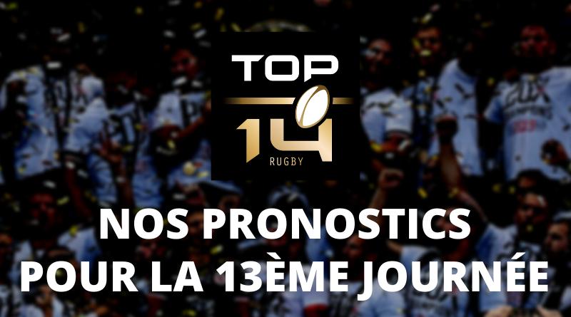 Top 14 - Nos pronostics pour la 13ème journée