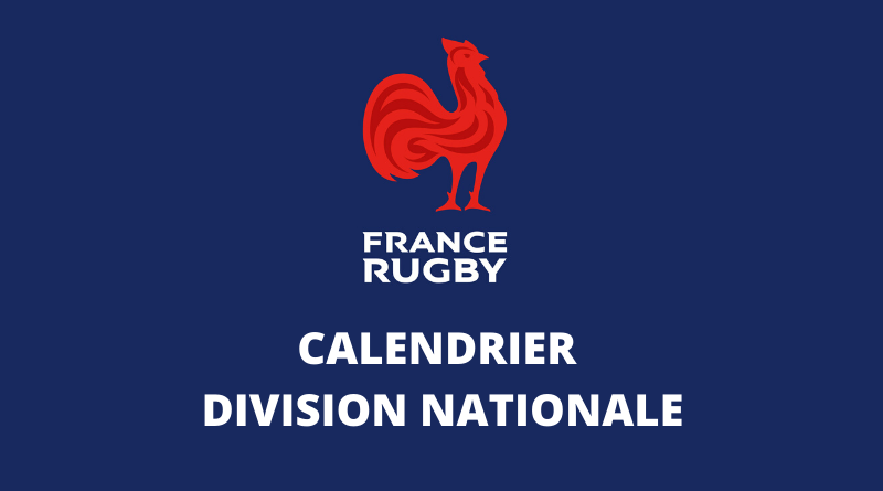 Calendrier 2021 Rugby Rugby à XV   Nationale : le calendrier 2020/2021 complet, journée