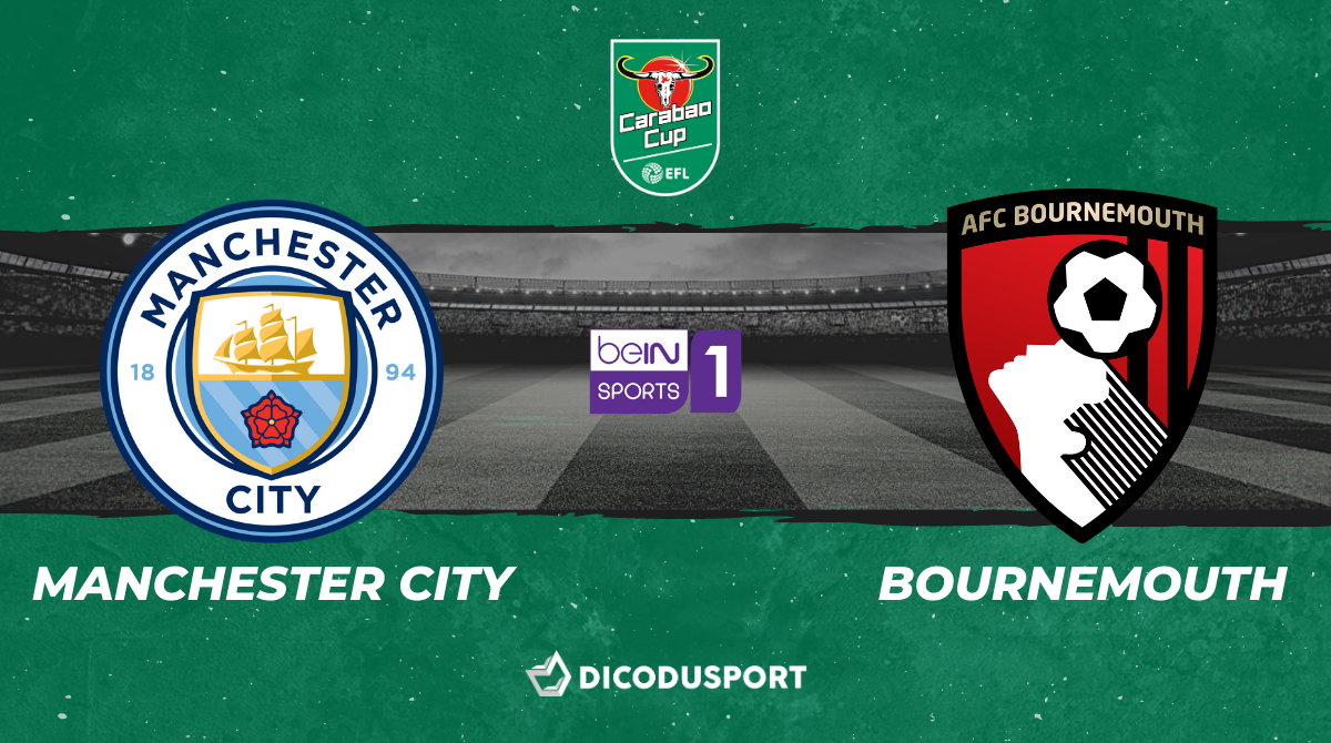 Football - Carabao Cup : notre pronostic pour Manchester City - Bournemouth