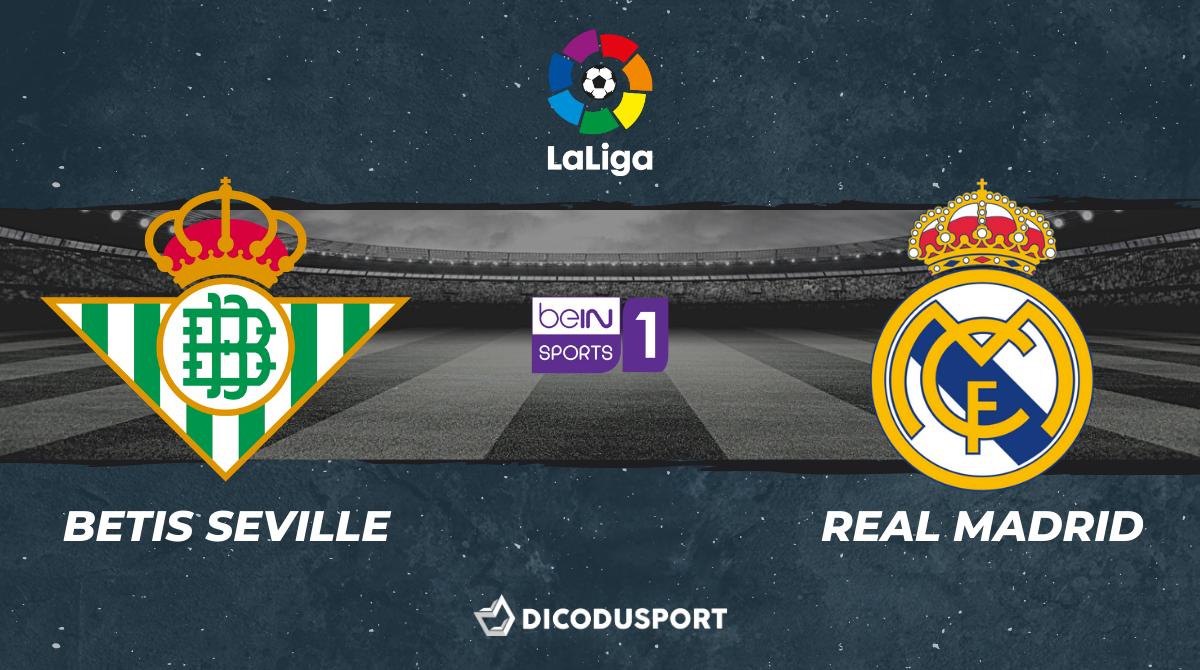 Football - Liga : notre pronostic pour Betis Séville - Real Madrid