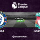 Football - Premier League : notre pronostic pour Chelsea - LiverpoolFootball - Premier League : notre pronostic pour Chelsea - Liverpool