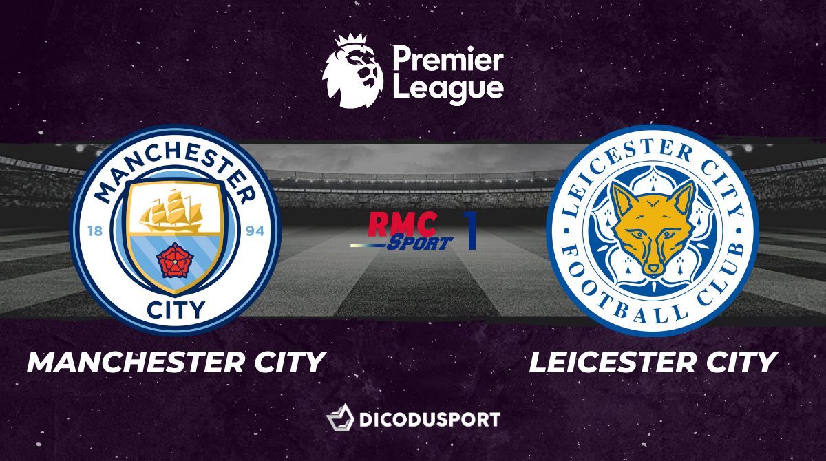 Football - Premier League : notre pronostic pour Manchester City - Leicester