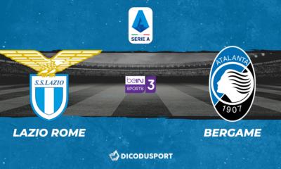 Football - Serie A : notre pronostic pour Lazio Rome - Atalanta Bergame