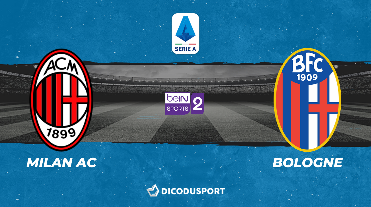 Football - Serie A : notre pronostic pour Milan AC - Bologne
