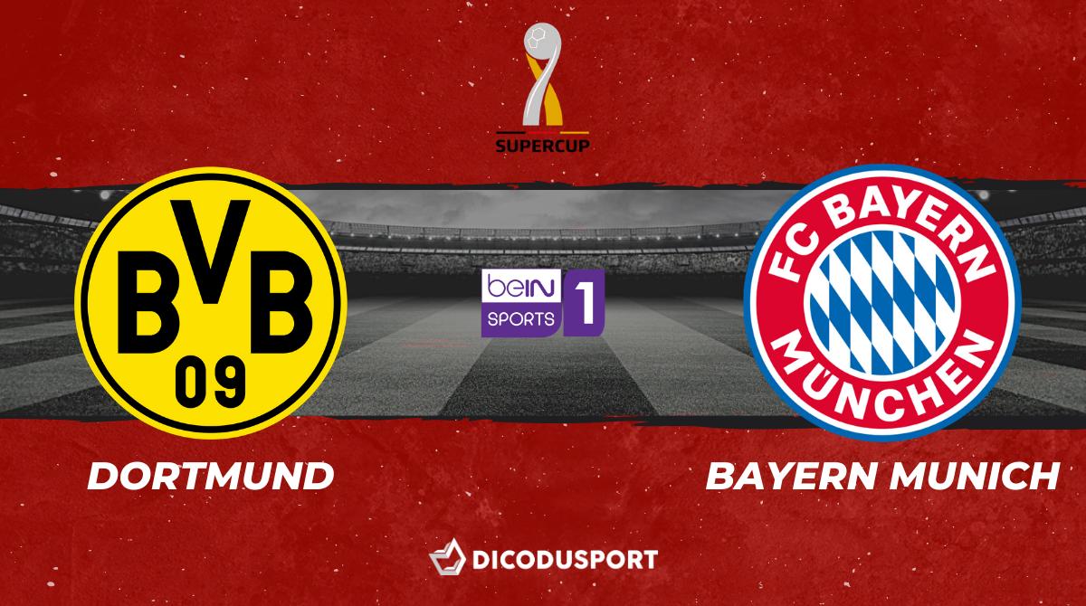 Football - Supercoupe - notre pronostic pour Borussia Dortmund - Bayern Munich