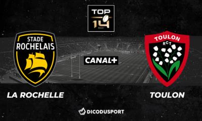 Top 14 : Notre pronostic pour La Rochelle - Toulon