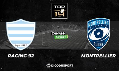 Top 14 : Notre pronostic pour Racing 92 - Montpellier