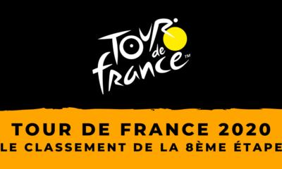 Tour de France 2020 : le classement de la 8ème étape