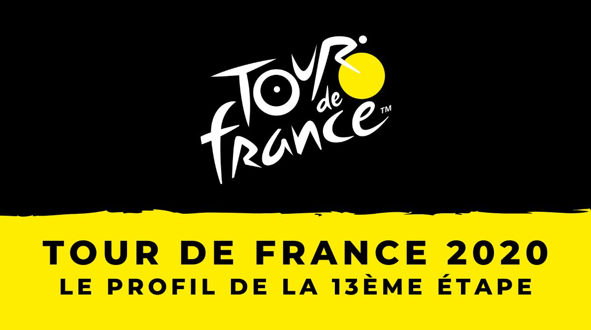 Tour de France 2020- Le profil de la 13ème étape