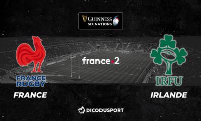 6 Nations 2020 : notre pronostic pour France - Irlande