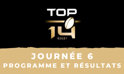 Calendrier Top 14 2020-2021 - 6ème journée - Programme et résultats
