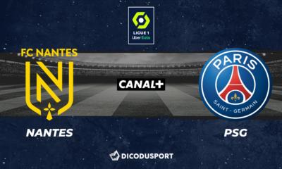 Football - Ligue 1 notre pronostic pour Nantes - PSG