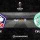 Football - Ligue Europa - notre pronostic pour Lille - Celtic Glasgow