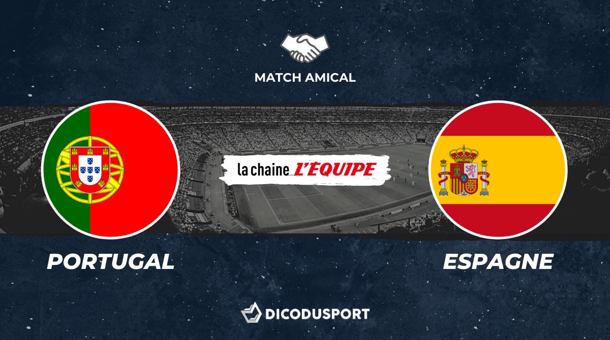 Football - Match amical - Notre pronostic pour Portugal - Espagne