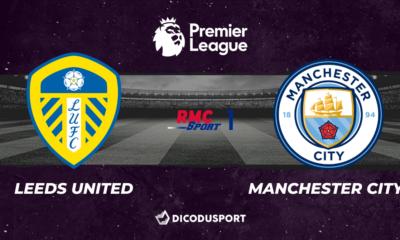 Football - Premier League : notre pronostic pour Leeds - Manchester City