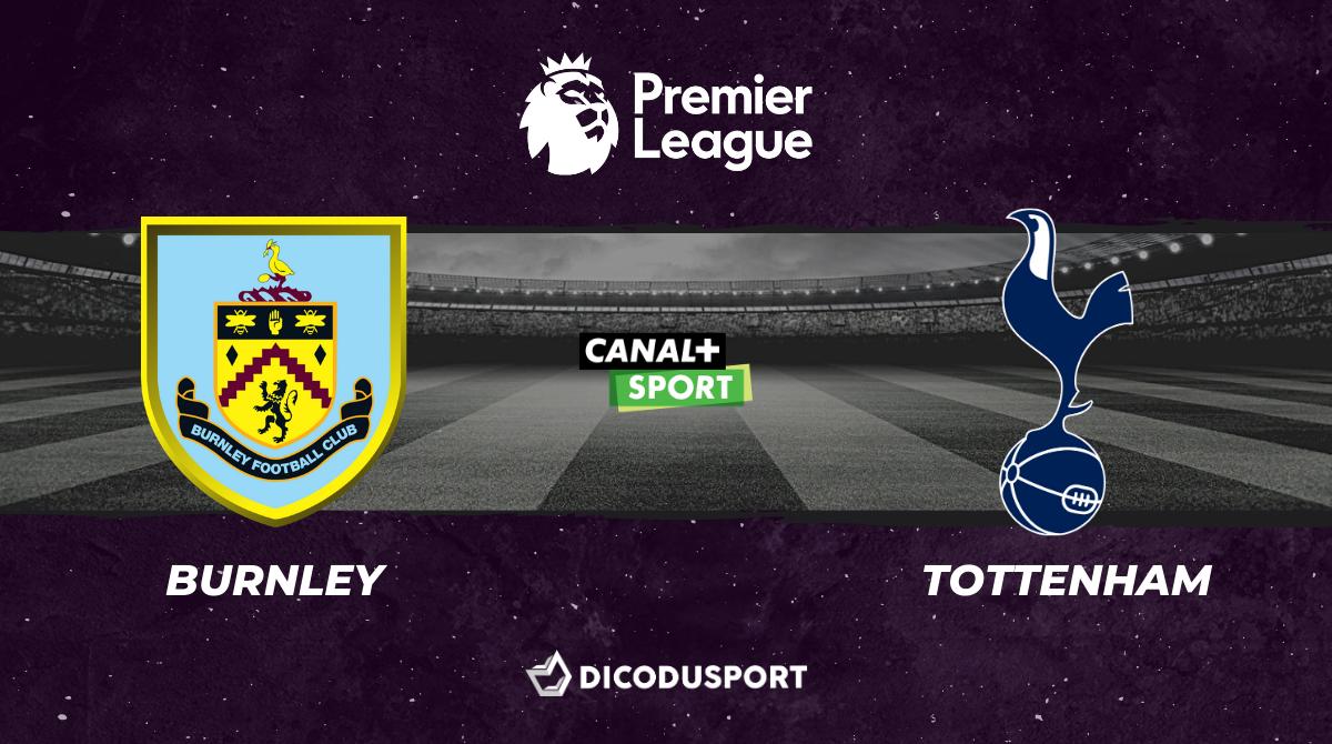 Football - Premier League - notre pronostic pour Burnley - Tottenham