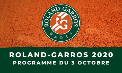 Roland-Garros 2020 : le programme des matchs du samedi 3 octobre