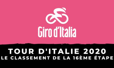Tour d'Italie 2020 - Le classement de la 16ème étape