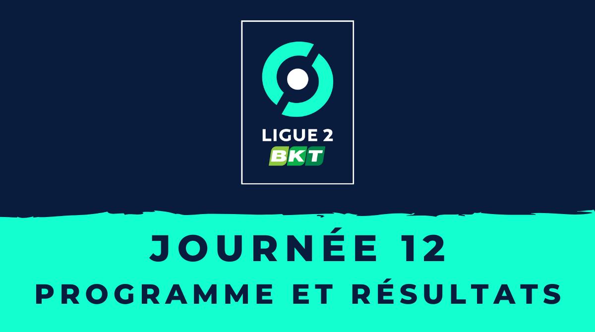 Calendrier Ligue 2 20202021 - 12ème journée Programme et résultats