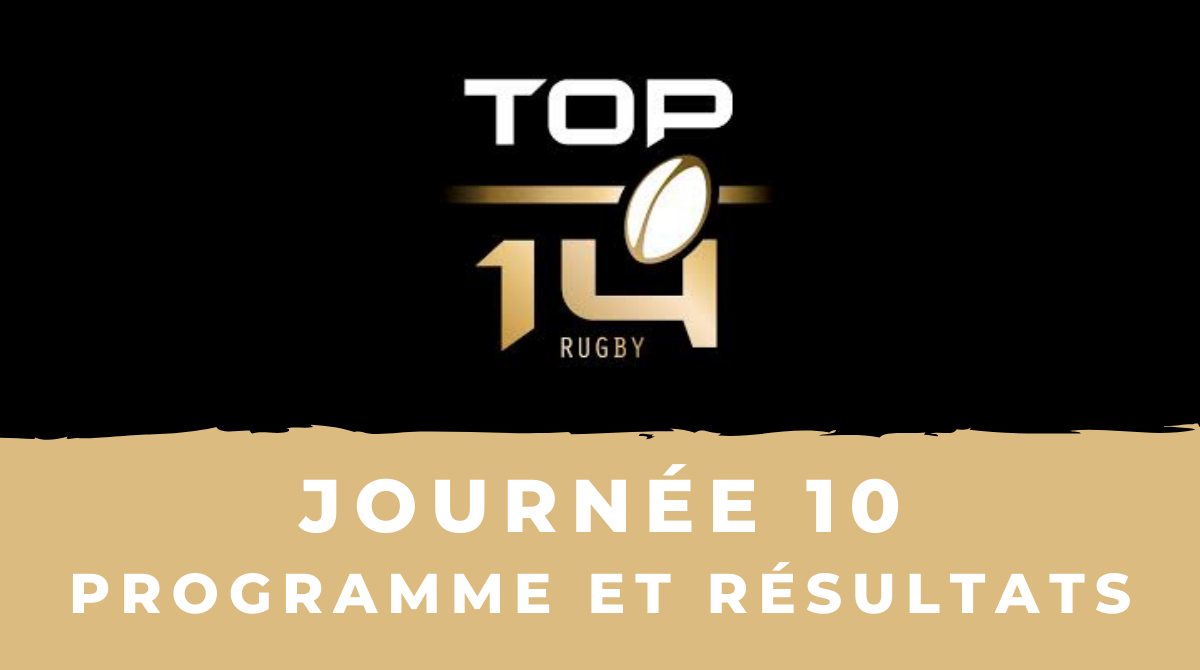 Calendrier Top 14 20202021 - 10ème journée Programme et résultats