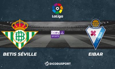 Football - Liga - notre pronostic pour Betis Séville - Eibar