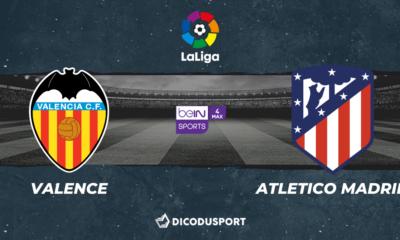 Football - Liga - notre pronostic pour Valence - Atletico Madrid