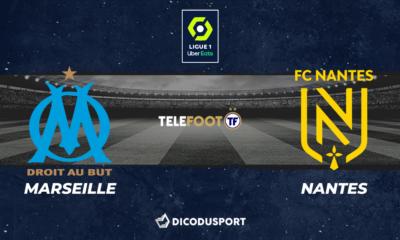 Football - Ligue 1 - notre pronostic pour Marseille - Nantes