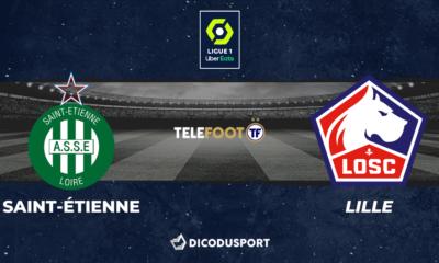 Football - Ligue 1 - notre pronostic pour Saint-Étienne - Lille