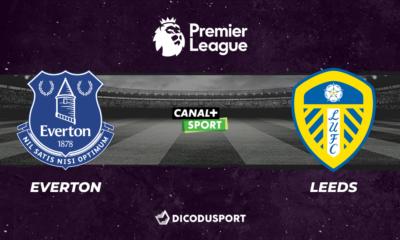 Football - Premier League - notre pronostic pour Everton - Leeds