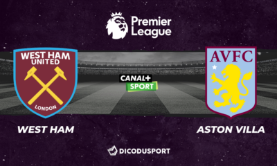 Football - Premier League - notre pronostic pour West Ham - Aston Villa