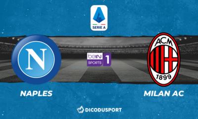 Football - Serie A - notre pronostic pour Naples - Milan AC