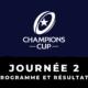 Champions Cup 2020/2021 - 2ème journée : Programme et résultats