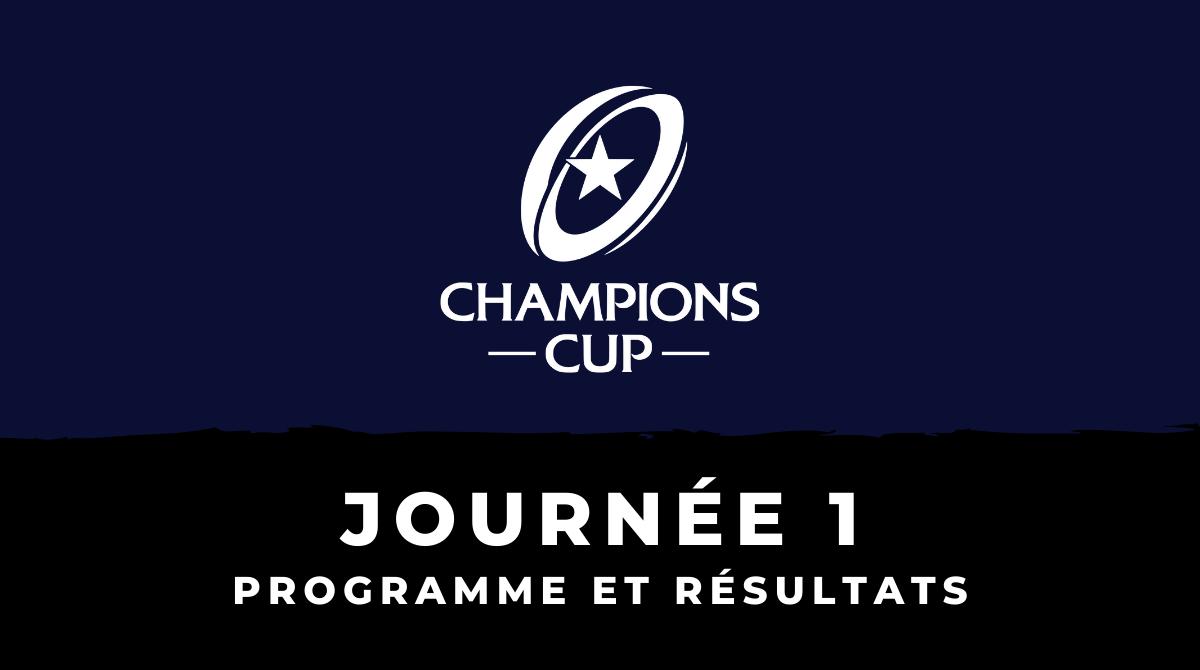 Champions Cup 2020/2021 - 1ère journée : Programme et résultats